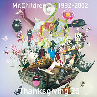 Mr.Children 1992-2002 Thanksgiving 25