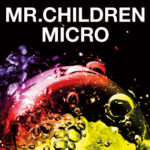 Mr.Children 2001-2005 〈micro〉