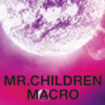Mr.Children 2005-2010 〈macro〉