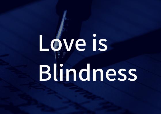 「Love is Blindness」の歌詞から学ぶ