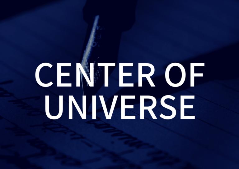 「CENTER OF UNIVERSE」の歌詞から学ぶ
