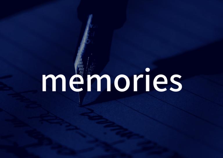 「memories」の歌詞から学ぶ